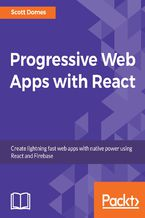 Okładka książki Progressive Web Apps with React