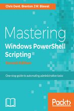 Okładka książki Mastering Windows PowerShell Scripting - Second Edition