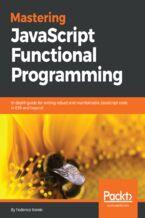 Okładka książki Mastering JavaScript Functional Programming