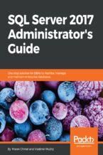 Okładka książki SQL Server 2017 Administrator's Guide
