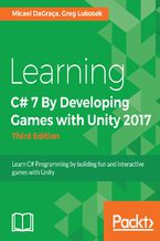 Okładka książki Learning C# 7 By Developing Games with Unity 2017 - Third Edition