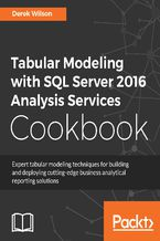 Okładka książki Tabular Modeling with SQL Server 2016 Analysis Services Cookbook