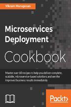 Okładka książki Microservices Deployment Cookbook