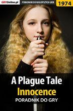 A Plague Tale Innocence - poradnik do gry
