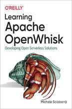 Okładka książki Learning Apache OpenWhisk. Developing Open Serverless Solutions