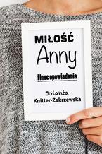 Miłość Anny i inne opowiadania
