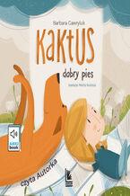Kaktus - przygody wiernego psa (3 części)