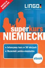 Niemiecki. Superkurs (kurs + rozmówki)