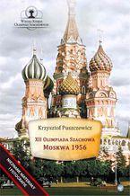XII Olimpiada Szachowa - Moskwa 1956
