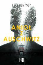 Anioł z Auschwitz