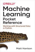 Okładka książki Machine Learning Pocket Reference. Working with Structured Data in Python