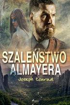 Szaleństwo Almayera
