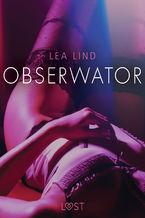 Obserwator - opowiadanie erotyczne