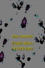 Przygoda doktora. The Beetle Hunter