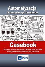 Automatyzacja przemysłu spożywczego - Cas