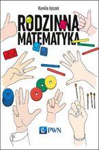 Okładka książki Rodzinna matematyka