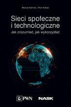 Okładka książki Sieci społeczne i technologiczne