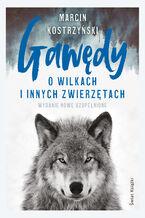 Okładka książki/ebooka Gawędy o wilkach i innych zwierzętach
