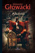 Science Fiction z plusem. Alkaloid