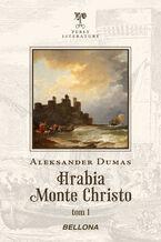 Hrabia Monte Christo. Tom 1