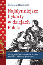 Najsłynniejsze Bękarty polskie