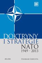 """""""Doktryny i strategie NATO 1949-2013"""