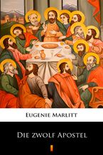 Die zwölf Apostel