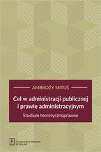 Cel w administracji publicznej i prawie administracyjnym