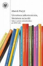 Literatura zakorzenienia, literatura ucieczki