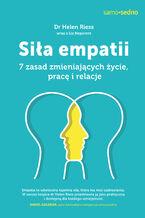Samo sedno. Siła empatii. 7 zasad zmieniających życie, pracę i relacje