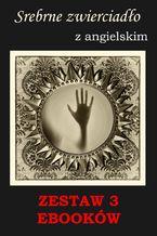 3 ebooki: Srebrne zwierciadło, Groźny cień, Nauka angielskiego z książką dwujęzyczną