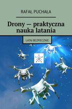 Drony-- praktyczna nauka latania