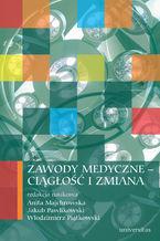 Zawody medyczne - ciągłość i zmiana