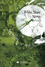 """Wieki Stare i Nowe"". T. 13 (18)"