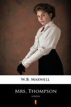 Mrs. Thompson. A Novel