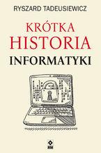 Okładka książki Krótka historia informatyki