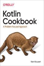 Okładka książki Kotlin Cookbook. A Problem-Focused Approach