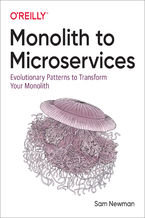 Okładka książki Monolith to Microservices. Evolutionary Patterns to Transform Your Monolith