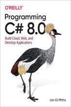 Okładka książki Programming C# 8.0. Build Cloud, Web, and Desktop Applications