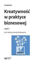 Okładka książki Kreatywność w praktyce biznesowej. Część 2
