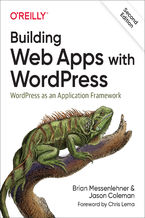 Okładka książki Building Web Apps with WordPress. WordPress as an Application Framework. 2nd Edition