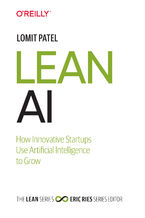 Okładka książki Lean AI. How Innovative Startups Use Artificial Intelligence to Grow