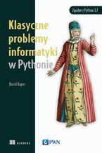 Okładka książki Klasyczne problemy informatyki w Pythonie