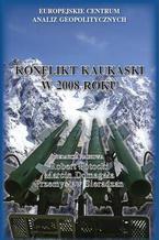 Konflikt kaukaski w 2008 roku