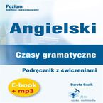 Angielski. Czasy gramatyczne. Podręcznik z ćwiczeniami (PDF + mp3)