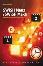 Okładka książki SWiSH Max2 i SWiSH Max3