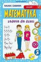 Okładka książki Matematyka Zadania dla dzieci Poziom 1