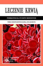 Leczenie krwią. Podręcznik dla studiów medycznych