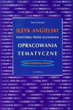Język angielski - Powtórka przed egzaminem - Opracowania tematyczne