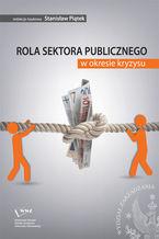 Rola sektora publicznego w okresie kryzysu